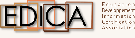 EDICA ➤ Education — Développement — Information — Certification — Association